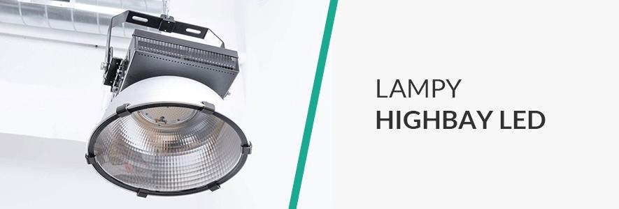 Lampy HighBay LED